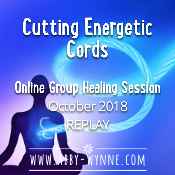 OGHSOctober2018 – REPLAY – Cutting Energetic Cords