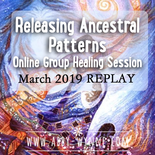 OGHSMarch2019 – REPLAY – Releasing Ancestral Patterns