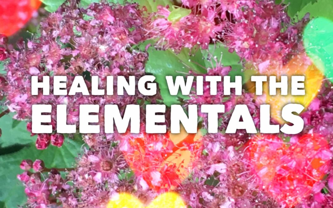 Healing with the Elementals