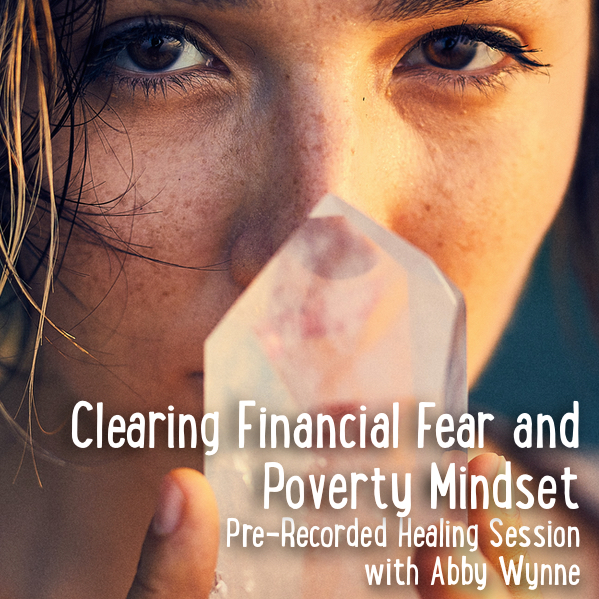 clearing financial fear and poverty mindset