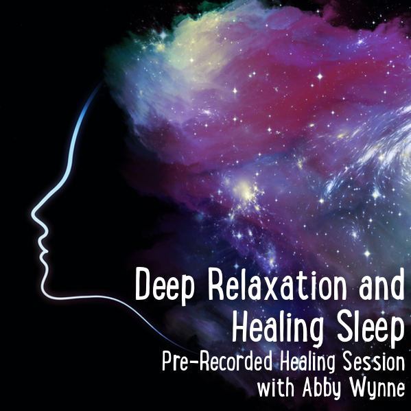 Deep Relaxation and Healing Sleep – Pre-Recorded Healing Session